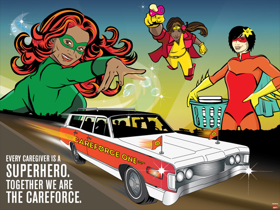 Caregivers as comic book superheros. Text: Every caregiver is a superhero. Together we are the Careforce